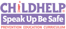 Childhelp Speak Up Be Safe